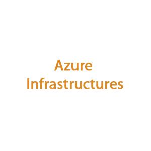 Azure Infrastructures